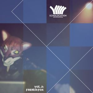 ECHOLOCATION VOL. 2: French Fox X Lisbon Lux Records