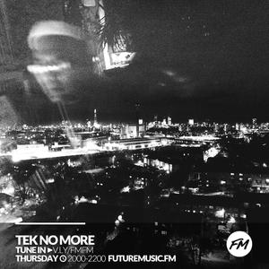 Tek No More - 23.02.2017