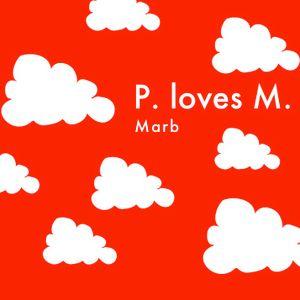 P. loves M.