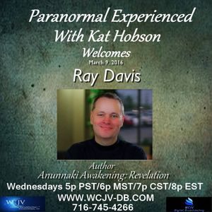 Paranormal Experienced with Kat Hobson 20160309