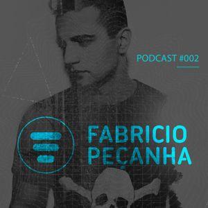 FABRÍCIO PECANHA Podcast #002