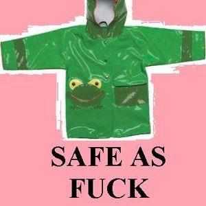 Safe As Fuck