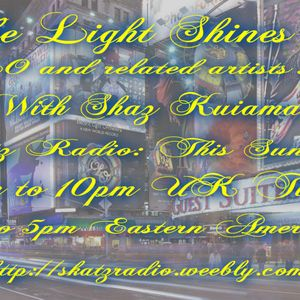 Shaz Kuiama - The Light Shines On - ELO and related artists show. 25th Jan 2015
