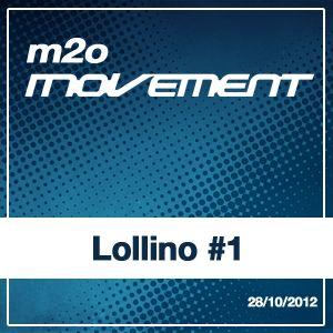 Lollino - m2o Movement Mixtape #1 28102012
