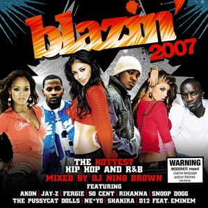Blazin' 2007 - DJ Nino Brown