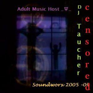 Soundworx 2005 - 04 - Dj Taucher