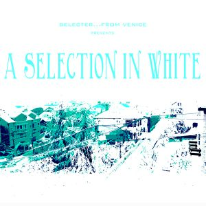 A Selection In White
