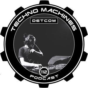 Techno Machines Podcast #112