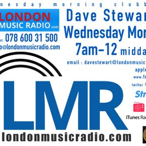 Dave Stewart 5/7/2017 'BETWEEN THE SHEETS RADIO SESSIONS' LMR RADIO UK .. www.londonmusicradio.com