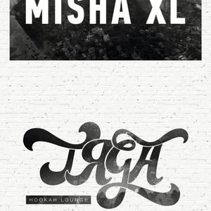 MISHA XL - TЯGA HOOKAH LOUNGE BAR VOL.1 - live mix