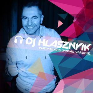 DJ Hlasznyik - Party-mix #910 (Promo Version) [2020]
