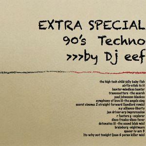 Extra special 90's techno