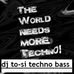 dj to-si techno bass mix-mission (2012-07-14)