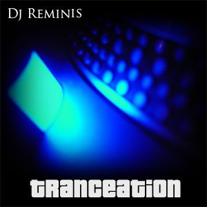 Tranceation (Part 1)
