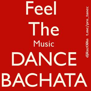 Bachata Mix djRazOlAn Pro_Tanec