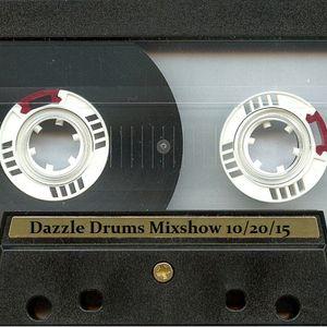 Dazzle Drums Mixshow 10/20/15
