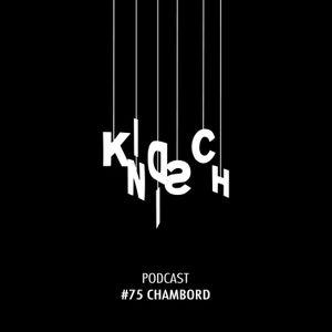 Kindisch Podcast #075 - Chambord