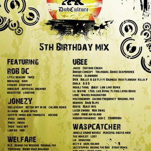 DubCulture 5th Birthday Mix