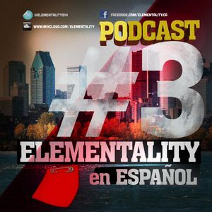 Elementality Podcast No. 3 (Español)