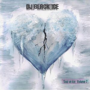 DJ Black Ice presents Soul on Ice - Volume 7