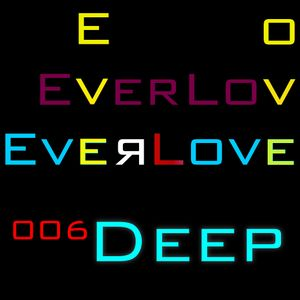 The Everlove Mix 006 - Deep, Dark & Epic Desire