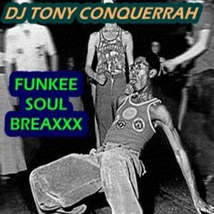 Funkee Soul Breaxxx (30 Minute Mix)