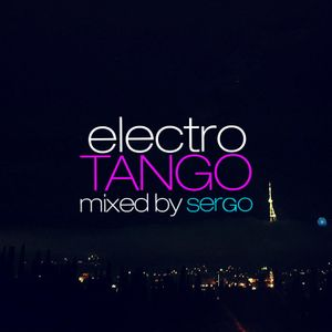 ElectroTango DJ Mix by Sergo