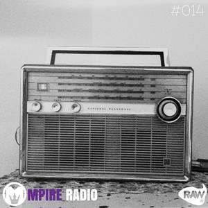 Mpire Radio: Episode #014