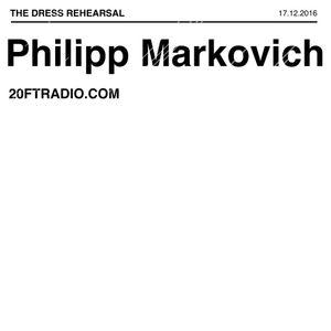 Philipp Markovich @ 20ft Radio - 17/12/2016