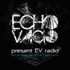 Echo Vacio Presents........EV Radio 002