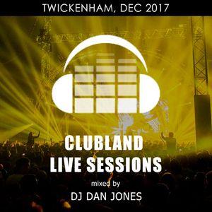 CLS12 - Clubland Live Sessions - DJ Dan Jones - Twickenham, Dec 2017