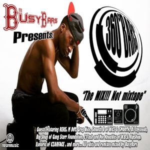 360° Bars The Mix Not Mixtape Presented by BusyBars