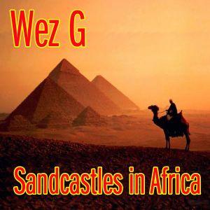 Wez G - Sandcastles in Africa