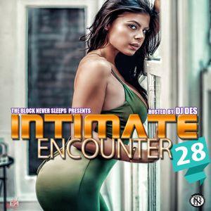 DJ Des Presents Intimate Encounter Vol. 28