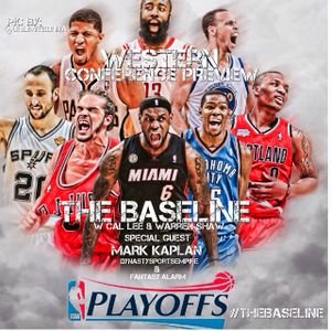 GameFace Weekly Presents: The Baseline Western Conference Playoff Preview