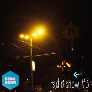 Kisobran radio show #3