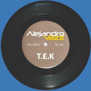 Alejandro Vazz - T.E.K. (dark session)