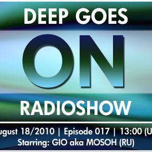 Deep Goes On 017 with GIO