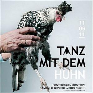 """"""" Tanz mit dem huhn """" session"""