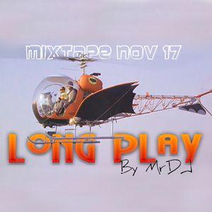 Long Play MIXTAPE Noviembre 2017 By MrDJ