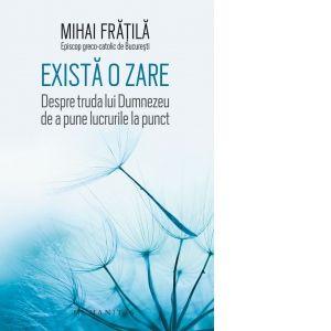 """Cartea e o viață - S18 Ep.02 - """"Există o zare"""" de Mihai Frățilă"""