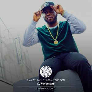 The Montana Show w/ DJ P Montana - 7th February 2017