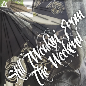 """Still Tweakin' From The Weekend"" 2015 Promo mix"
