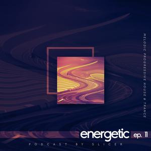 Energetic ep. 11