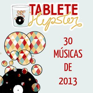 30 músicas de 2013