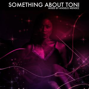 Something About Toni (A Mixtape)