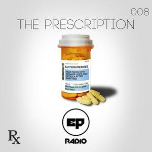 EP Radio - The Prescription 008