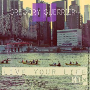 Live Your Life Mix
