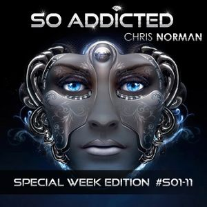 "Mix ""SO ADDICTED"" Special Week Edition house essential S01-11 by Chris Norman"