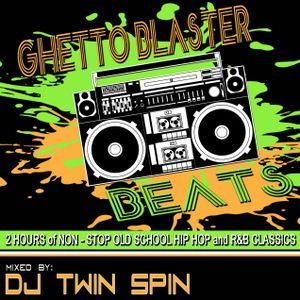 Ghetto Blaster Beats Mix - Strictly 80's and 90's Old School